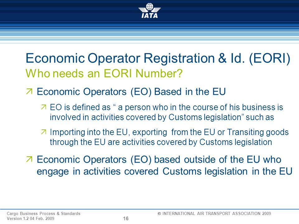 Economic Operator Registration & Id. (EORI) Who needs an EORI Number