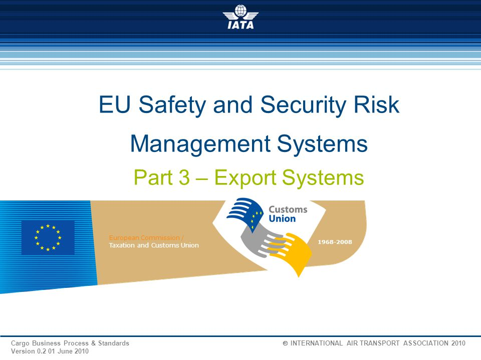 EU Safety and Security Risk Management Systems Part 3 – Export Systems