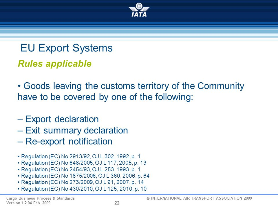 EU Export Systems Rules applicable
