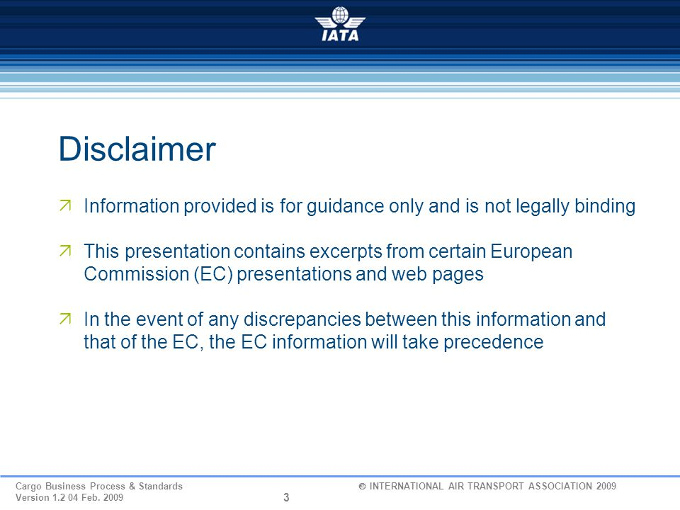 Disclaimer Information provided is for guidance only and is not legally binding.