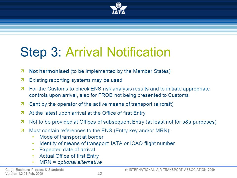 Step 3: Arrival Notification
