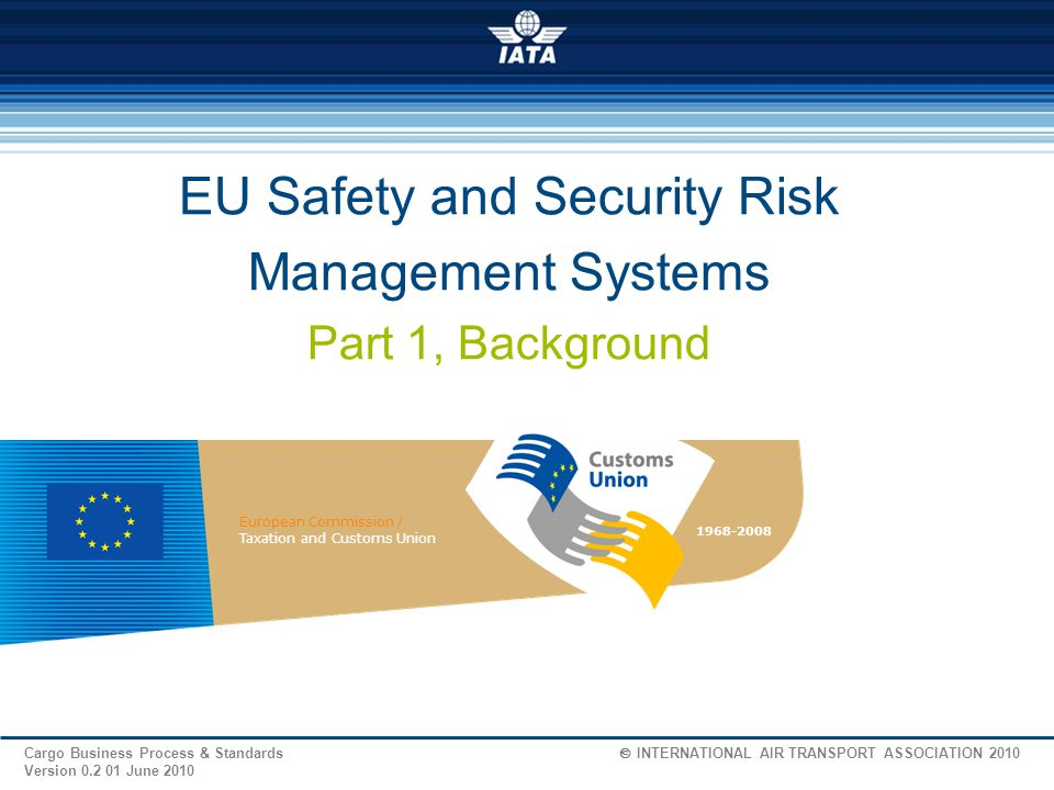 EU Safety and Security Risk Management Systems Part 1, Background