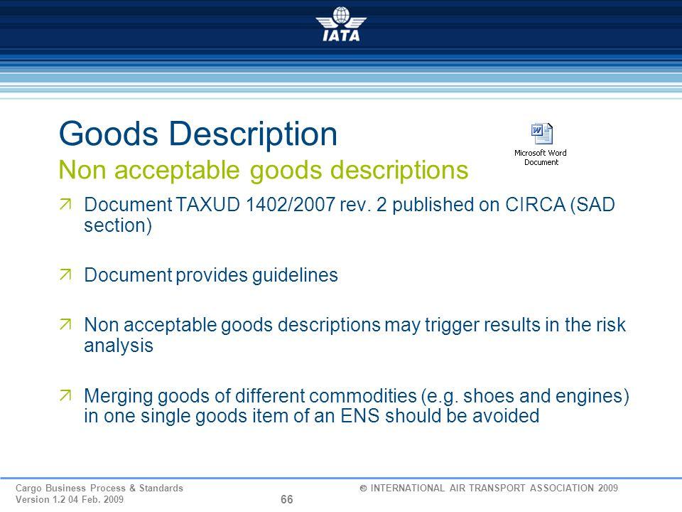 Goods Description Non acceptable goods descriptions