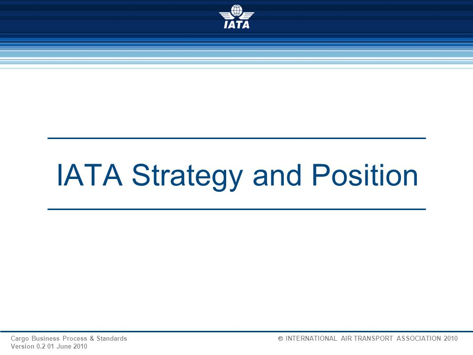 IATA Strategy and Position