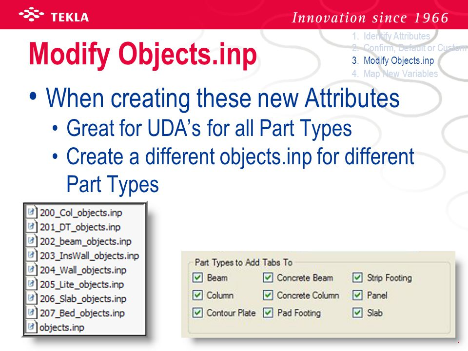Modify Objects.inp When creating these new Attributes