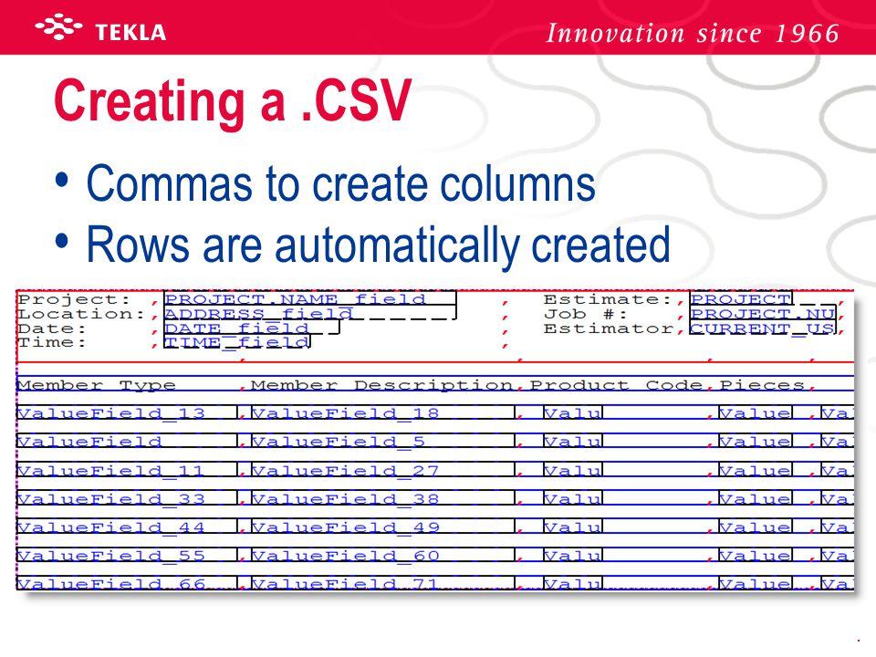 Creating a .CSV Commas to create columns
