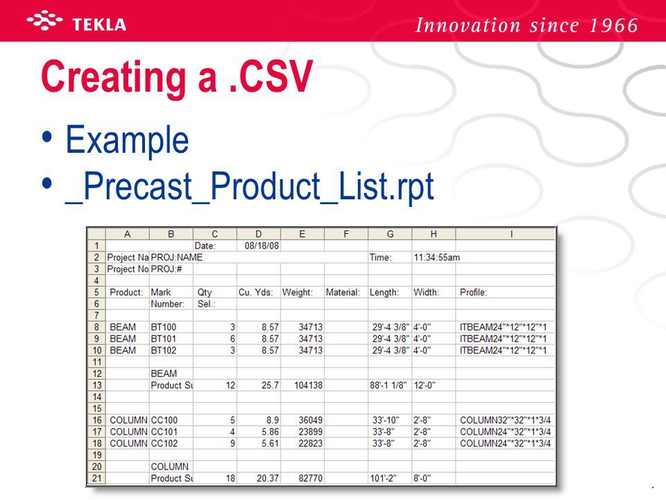 Creating a .CSV Example _Precast_Product_List.rpt