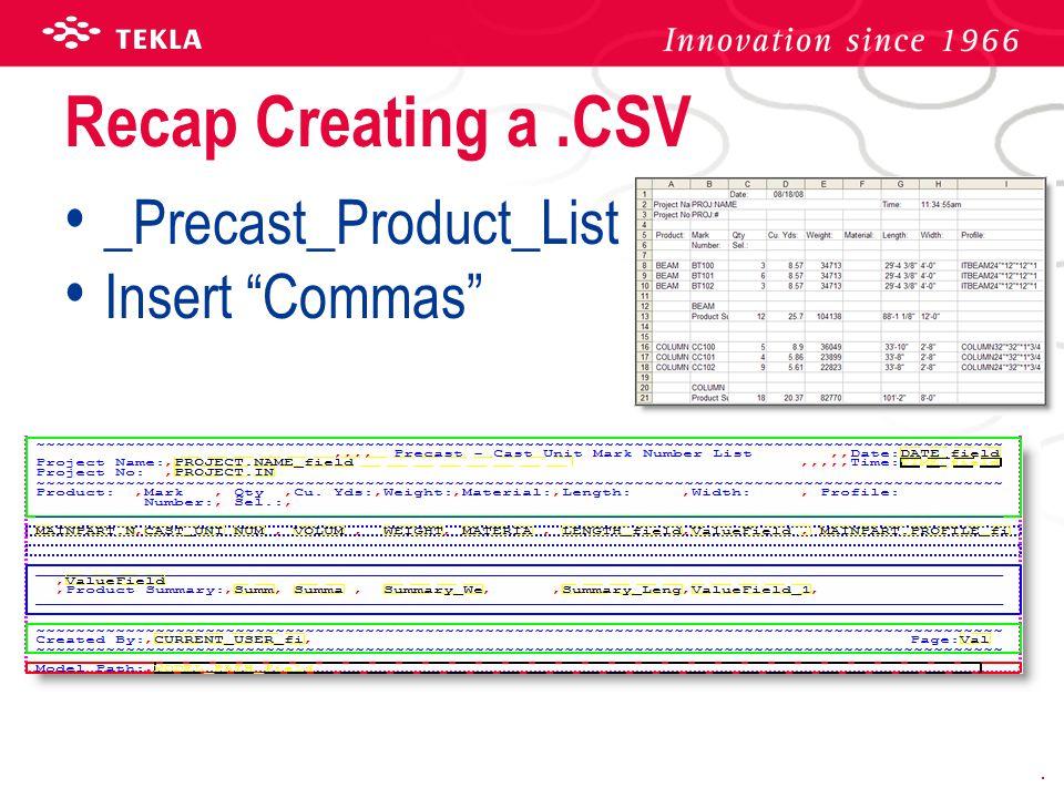 Recap Creating a .CSV _Precast_Product_List Insert Commas