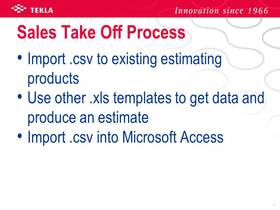 Sales Take Off Process Import .csv to existing estimating products