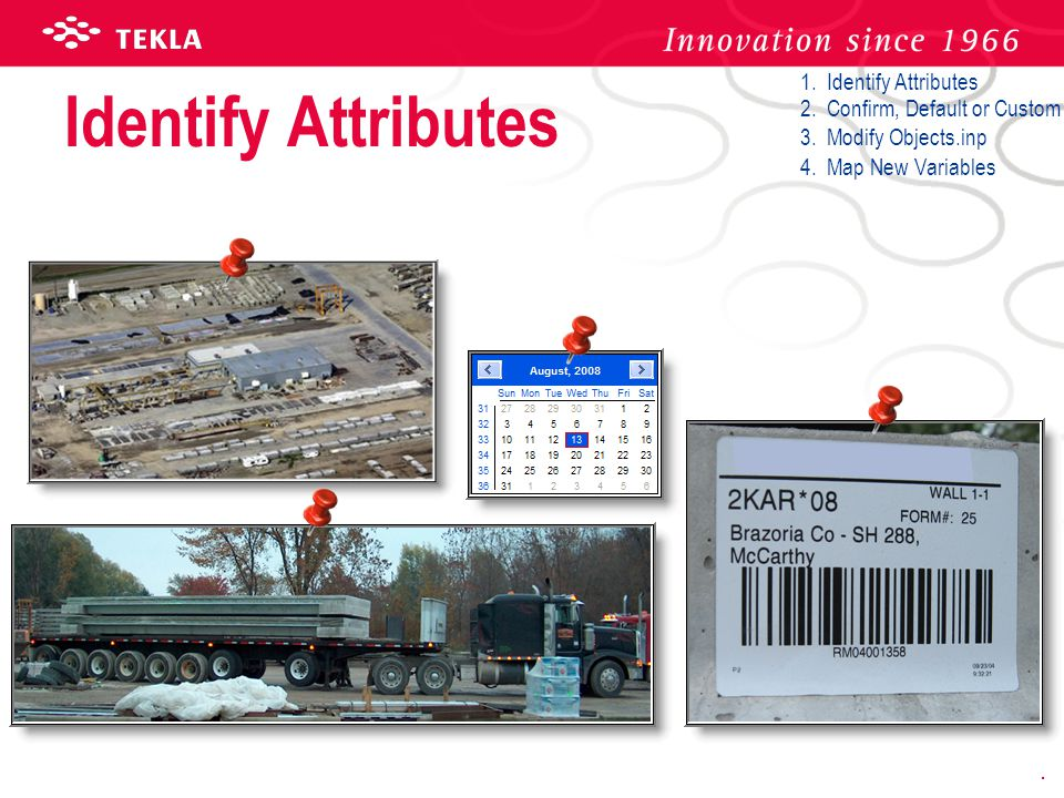 Identify Attributes 1. Identify Attributes