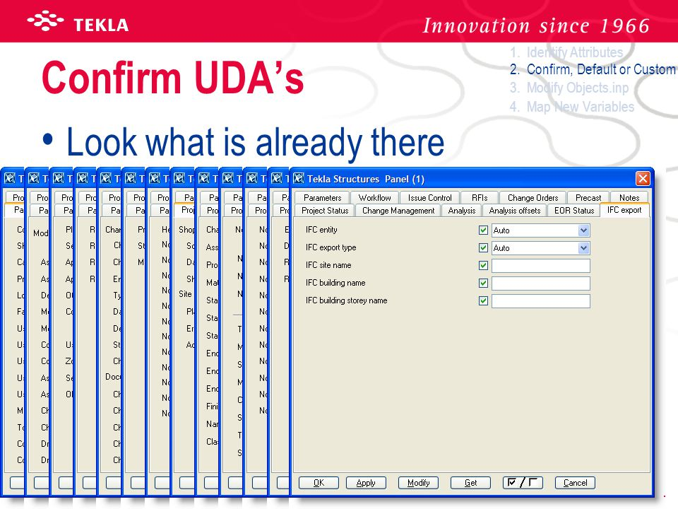 Confirm UDA's Look what is already there 1. Identify Attributes