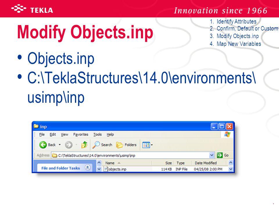 Modify Objects.inp Objects.inp