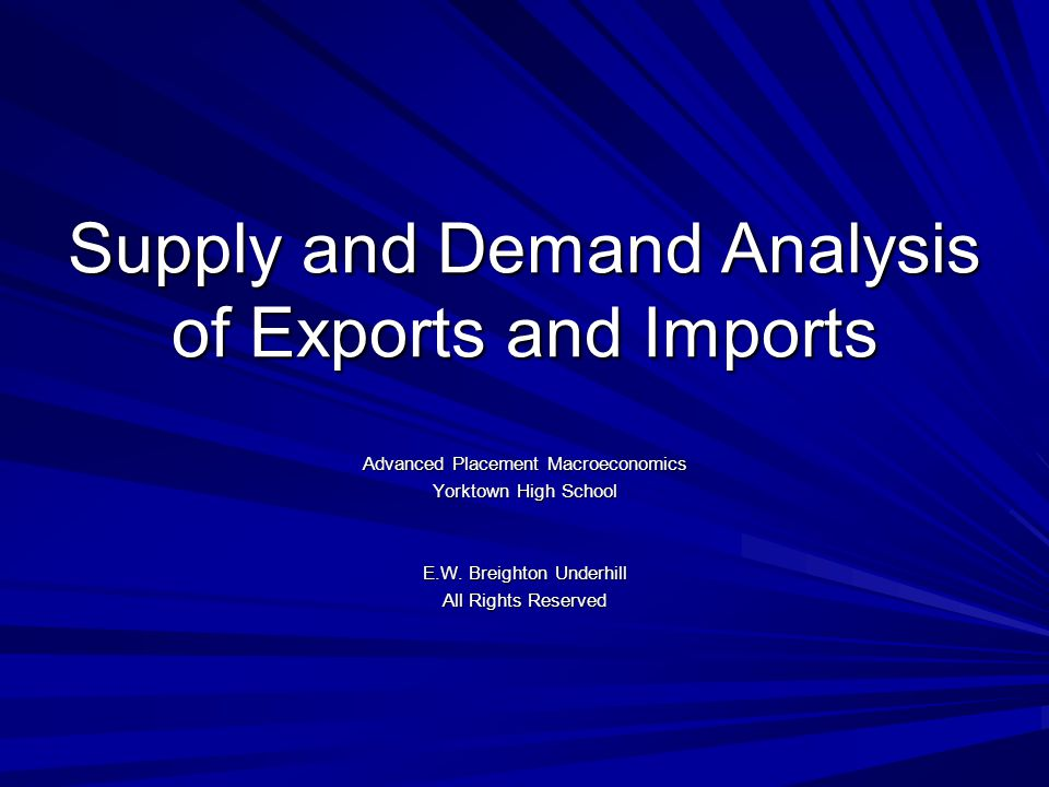 Supply and Demand Analysis of Exports and Imports