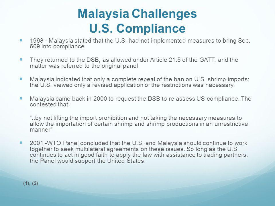 Malaysia Challenges U.S. Compliance