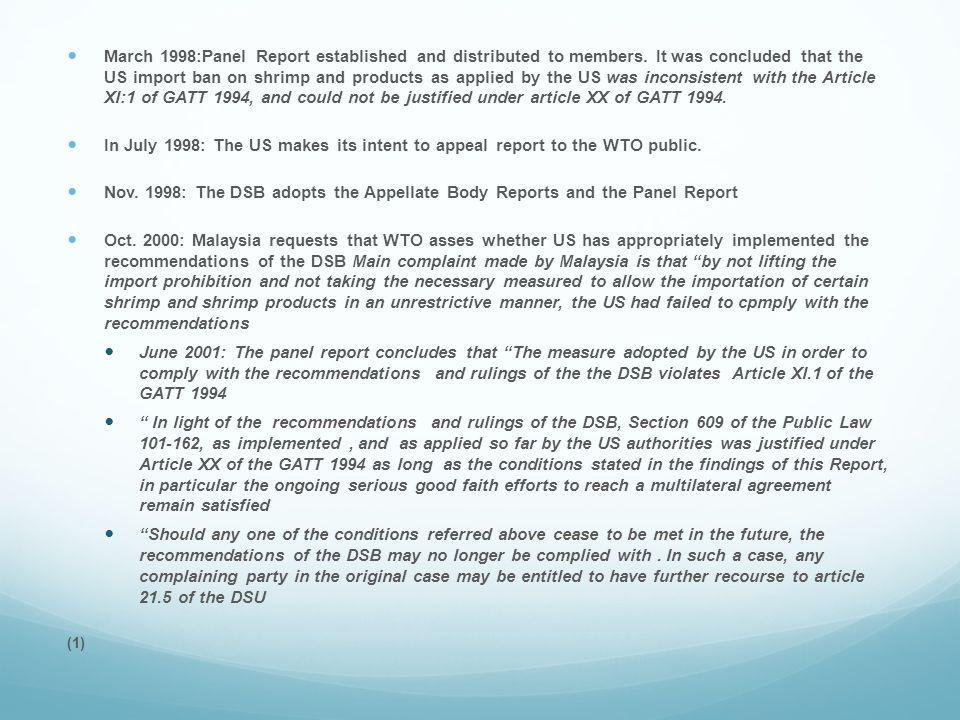March 1998:Panel Report established and distributed to members