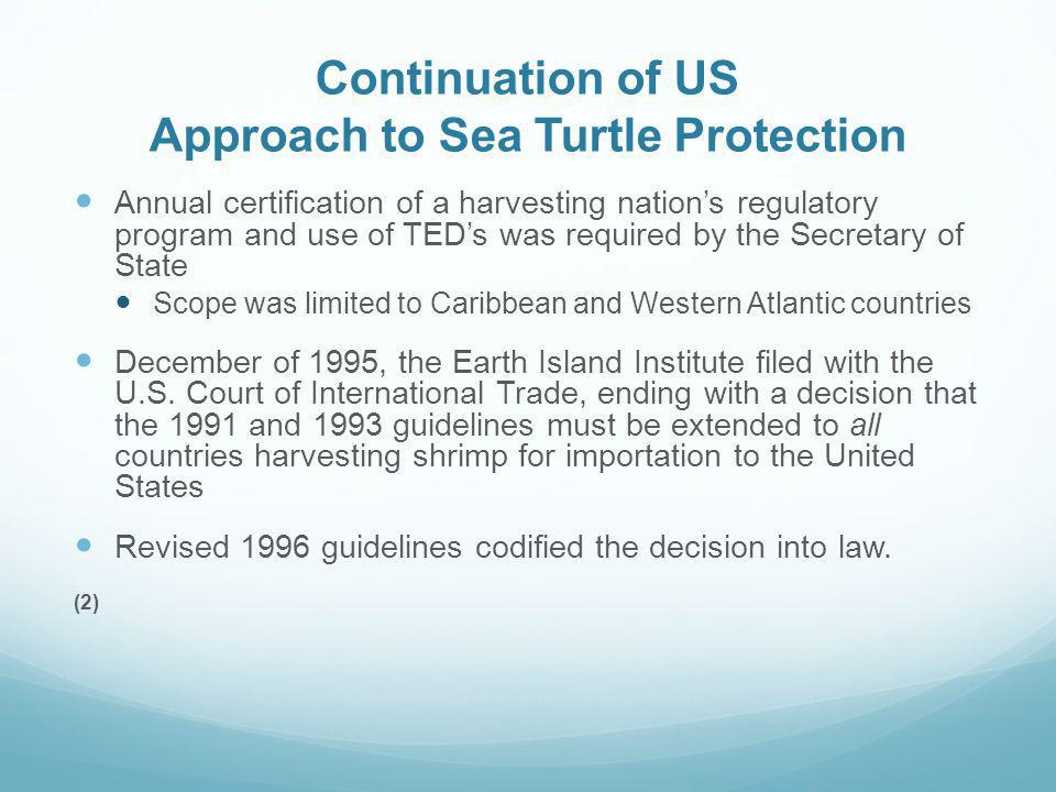 Continuation of US Approach to Sea Turtle Protection