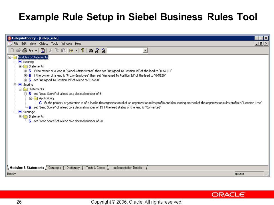 Example Rule Setup in Siebel Business Rules Tool