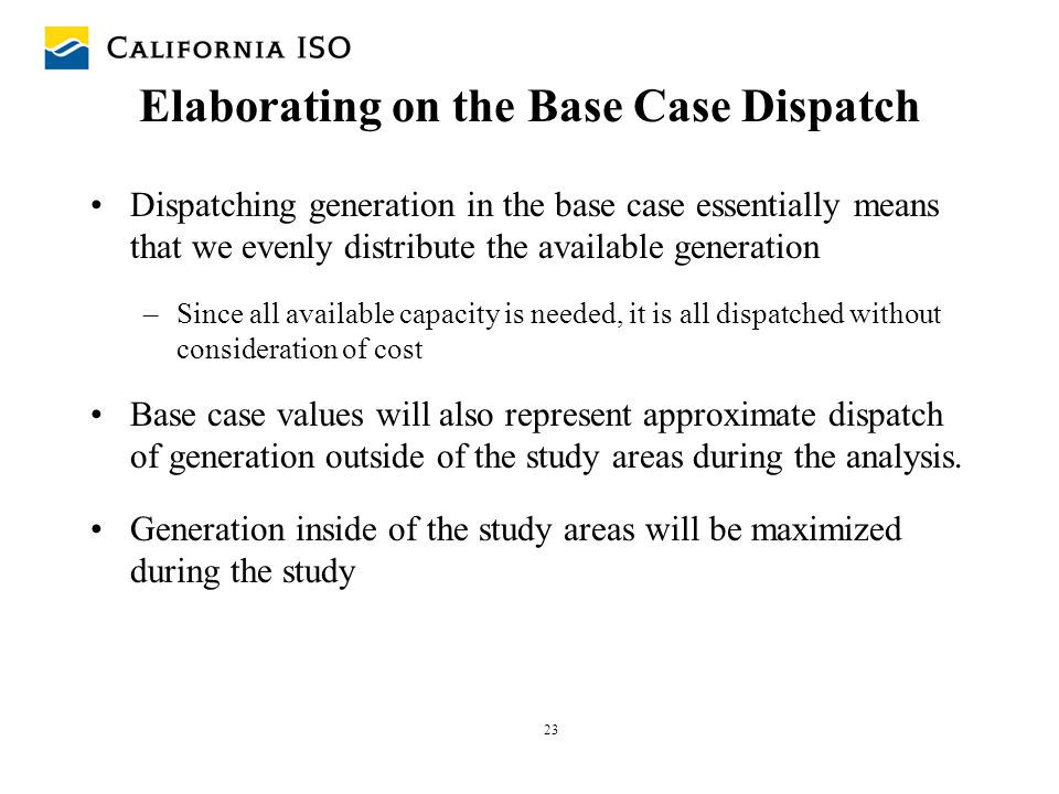 Elaborating on the Base Case Dispatch