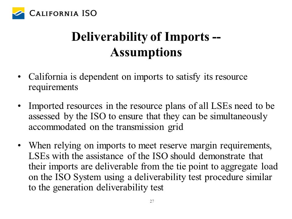 Deliverability of Imports -- Assumptions