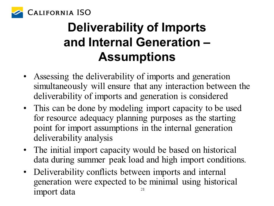 Deliverability of Imports and Internal Generation – Assumptions