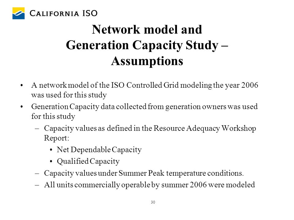 Network model and Generation Capacity Study – Assumptions