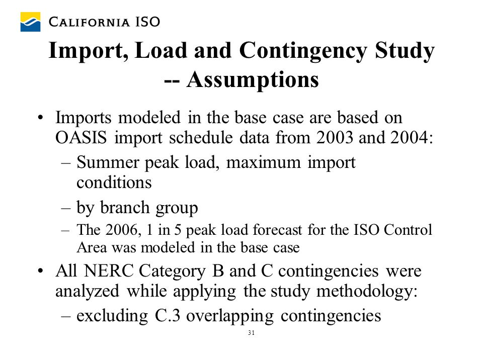 Import, Load and Contingency Study -- Assumptions