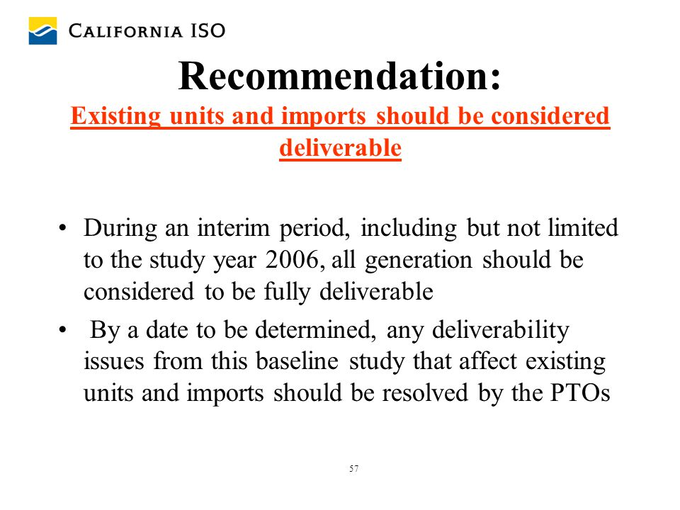Recommendation: Existing units and imports should be considered deliverable