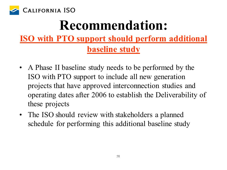Recommendation: ISO with PTO support should perform additional baseline study