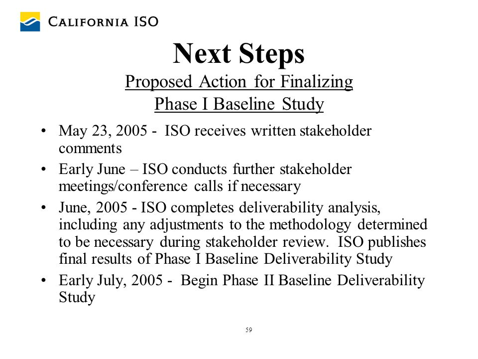 Next Steps Proposed Action for Finalizing Phase I Baseline Study