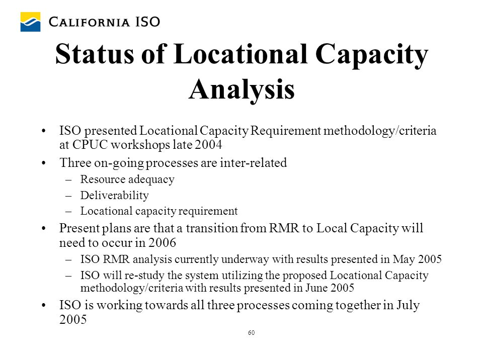 Status of Locational Capacity Analysis
