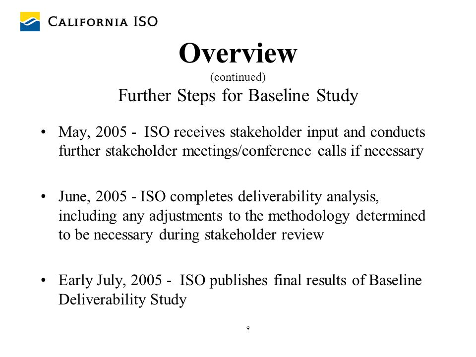 Overview (continued) Further Steps for Baseline Study