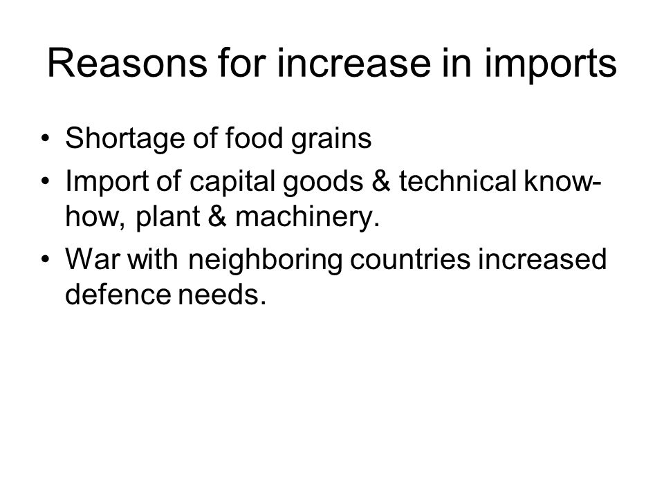 Reasons for increase in imports
