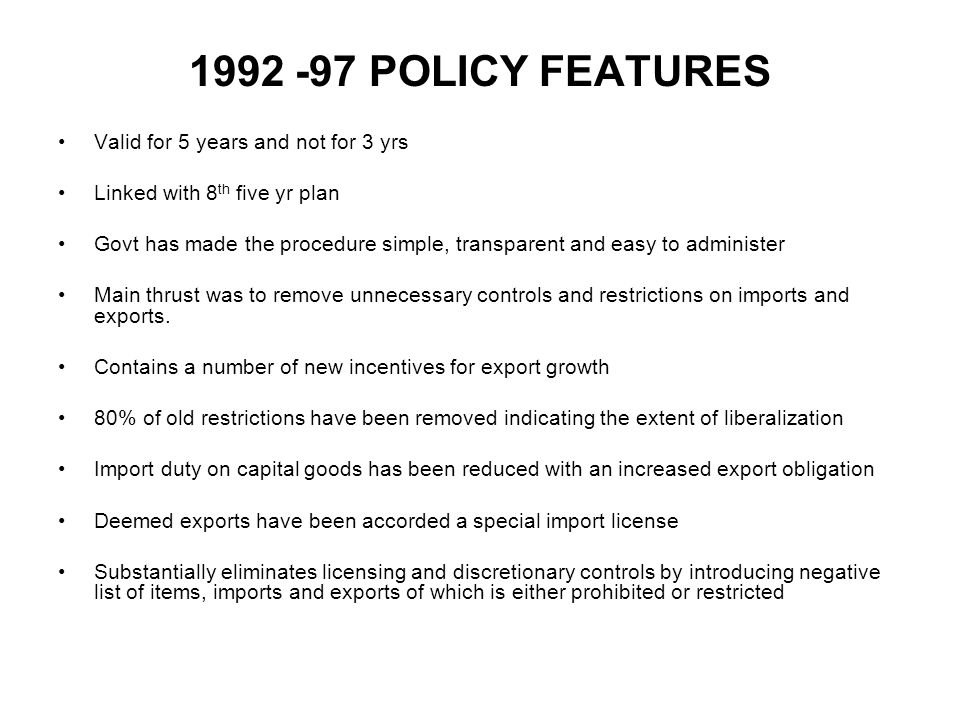 1992 -97 POLICY FEATURES Valid for 5 years and not for 3 yrs
