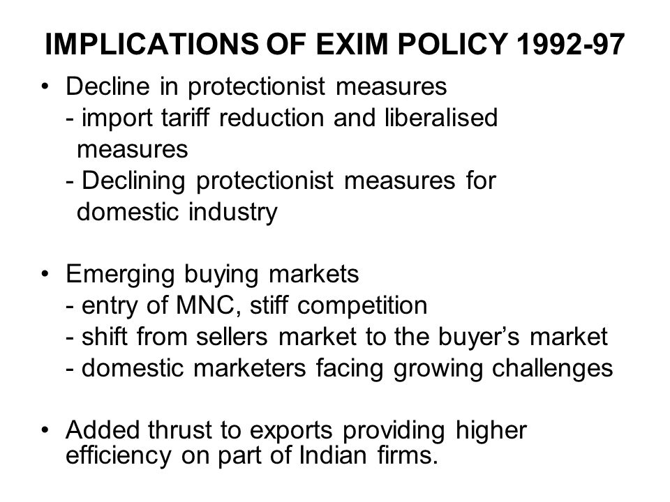 IMPLICATIONS OF EXIM POLICY 1992-97