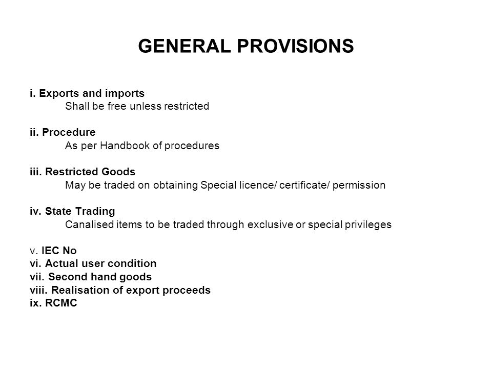 GENERAL PROVISIONS i. Exports and imports