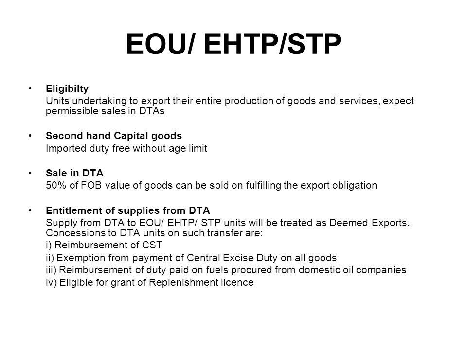 EOU/ EHTP/STP Eligibilty