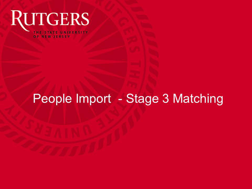 People Import - Stage 3 Matching