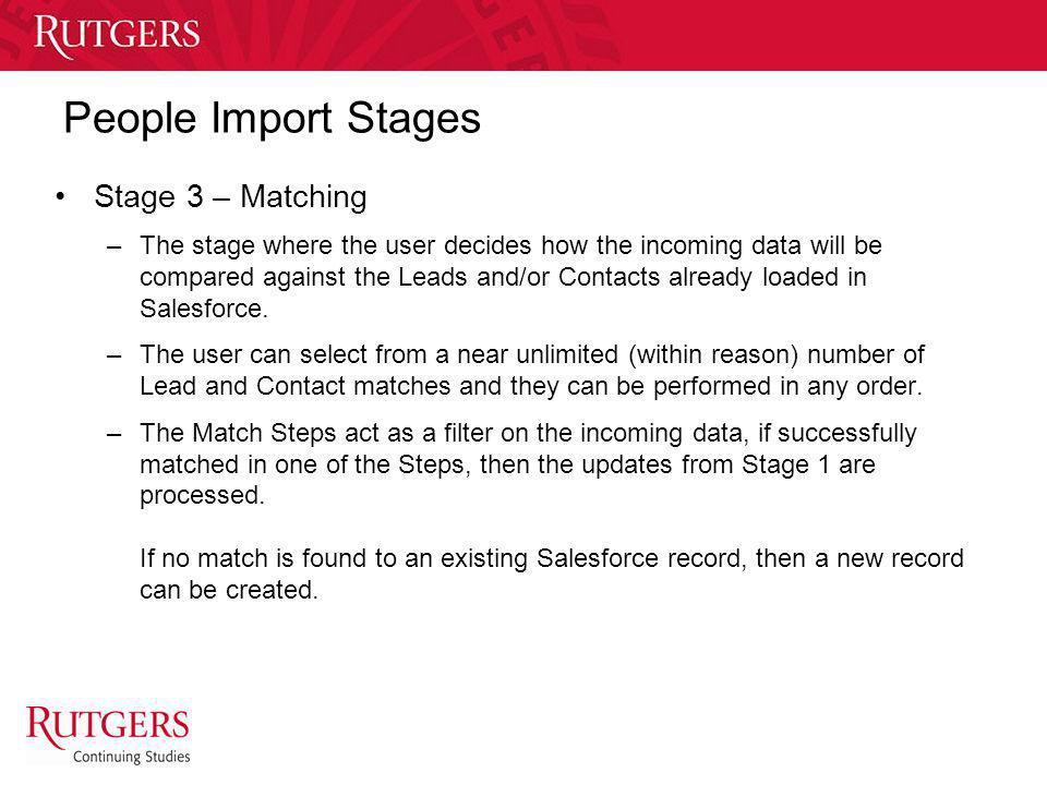 People Import Stages Stage 3 – Matching