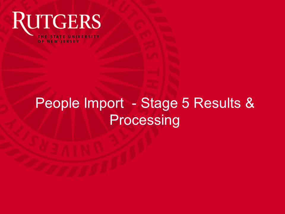 People Import - Stage 5 Results & Processing