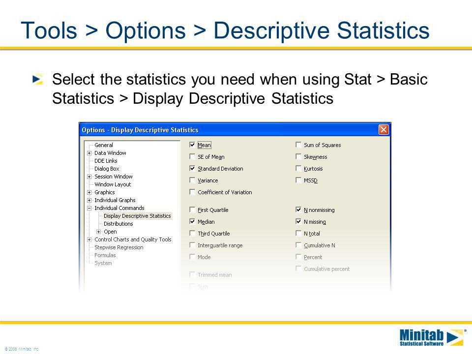 Tools > Options > Descriptive Statistics