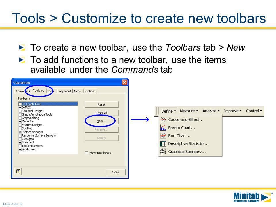 Tools > Customize to create new toolbars