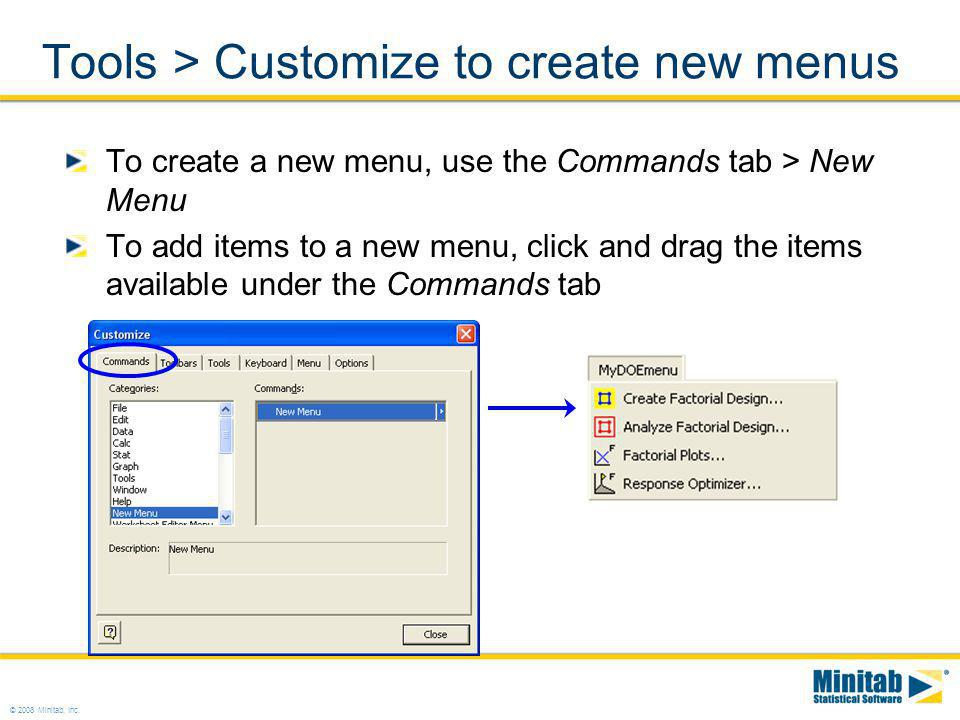 Tools > Customize to create new menus