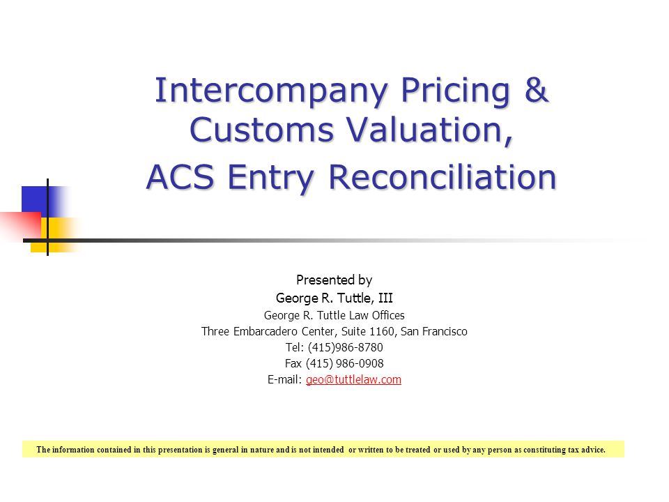 Intercompany Pricing & Customs Valuation, ACS Entry Reconciliation