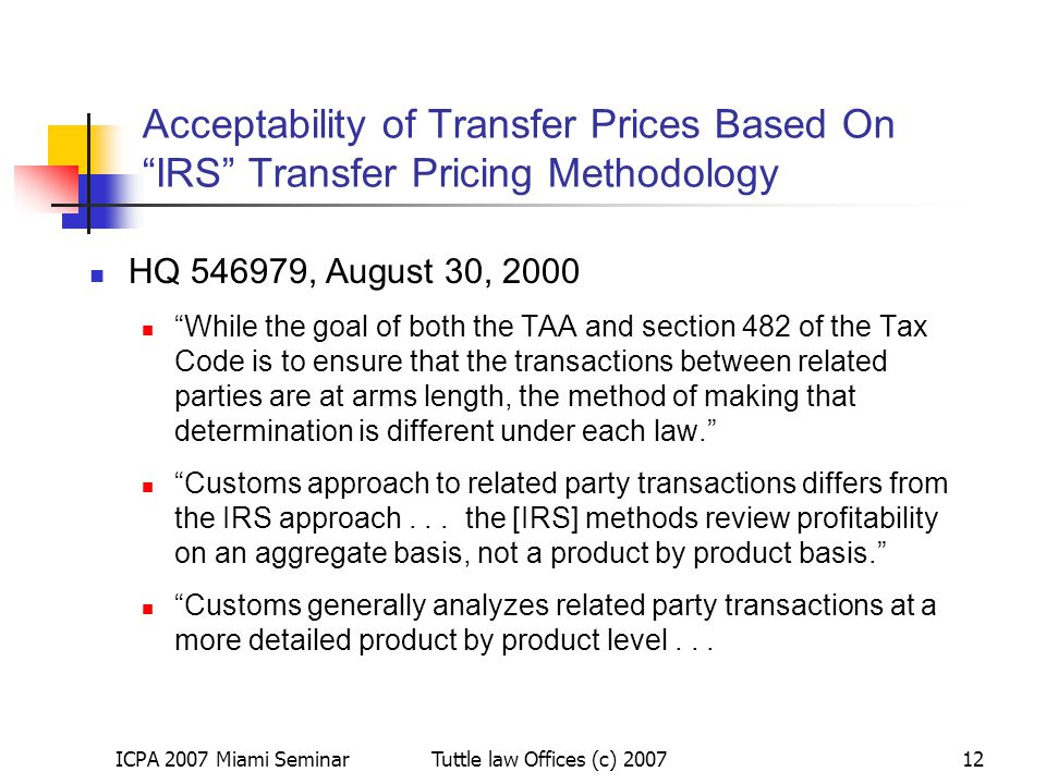 Acceptability of Transfer Prices Based On IRS Transfer Pricing Methodology