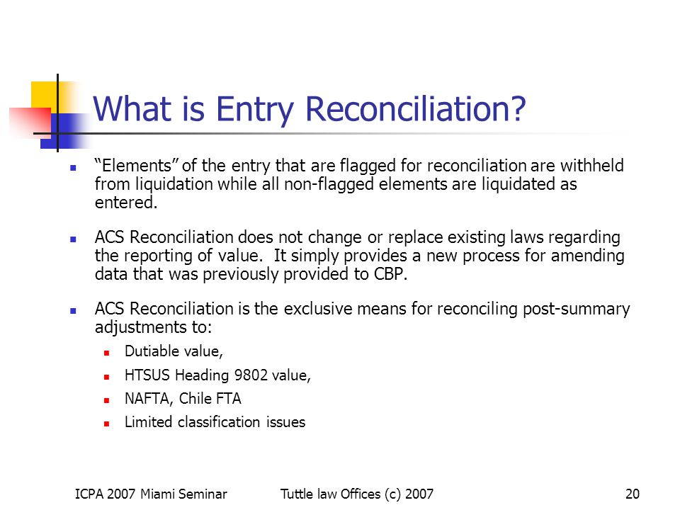 What is Entry Reconciliation