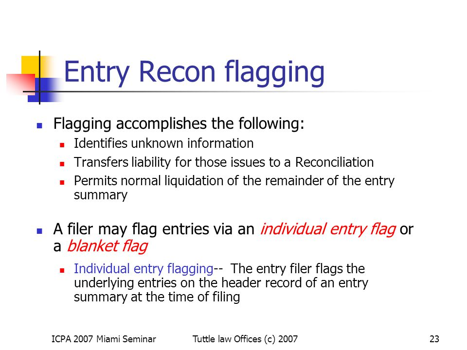 Entry Recon flagging Flagging accomplishes the following: