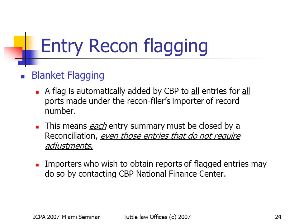 Entry Recon flagging Blanket Flagging