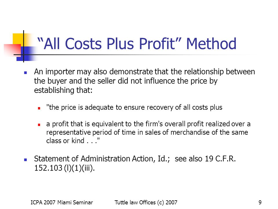 All Costs Plus Profit Method