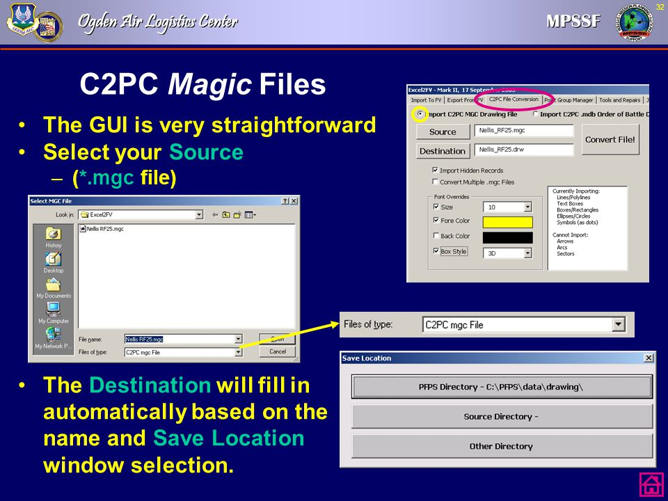 C2PC Magic Files The GUI is very straightforward Select your Source