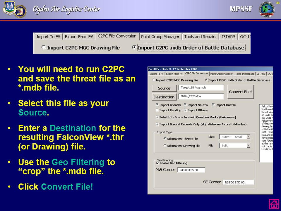 You will need to run C2PC and save the threat file as an *.mdb file.
